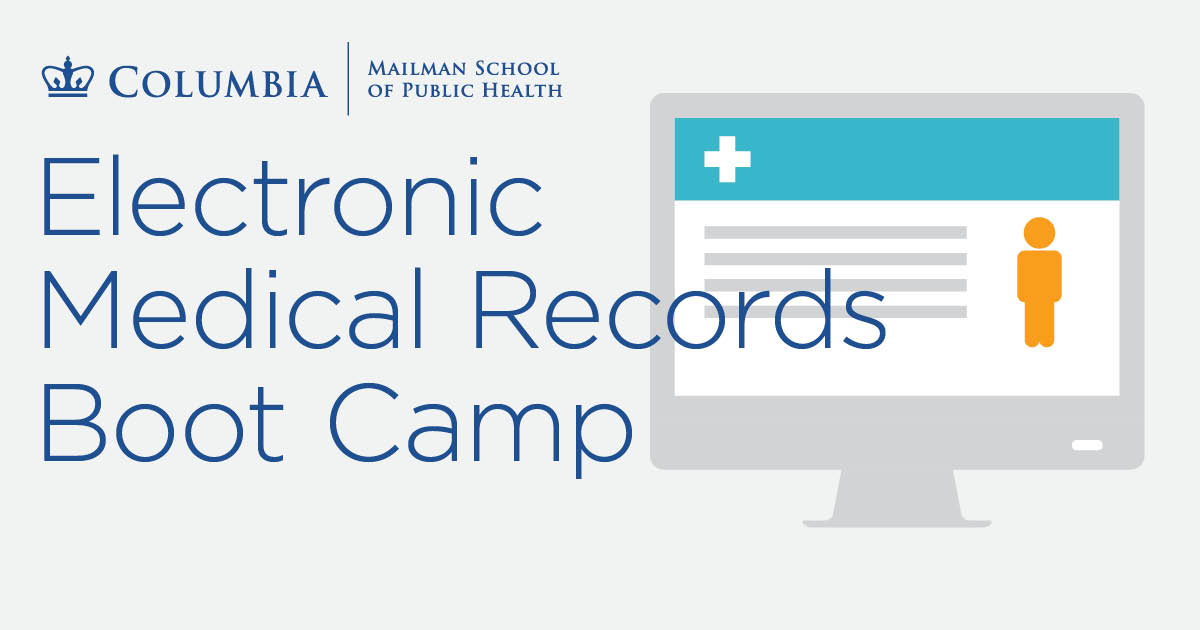 Electronic medical records boot camp training