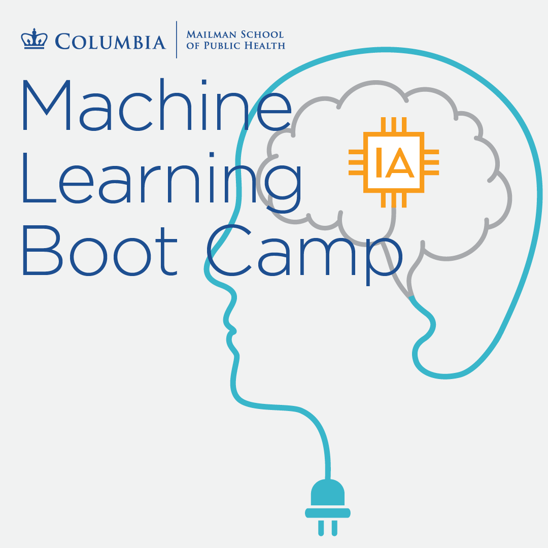 Machine Learning Boot camp - Columbia University SHARP Training